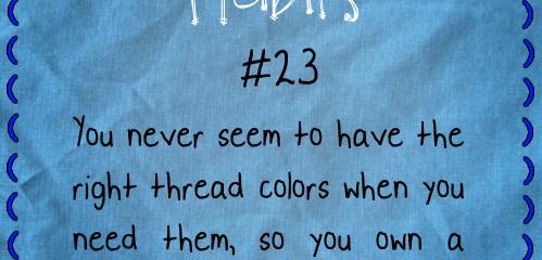 Crazy Stitching Habits #23