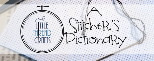 A Stitcher's Dictionary: Table of Contents